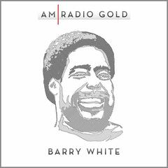 Am Radio Gold: Barry White (Remastered)