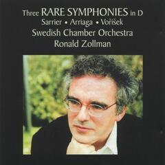 Three Rare Symphonies In D: Sarrier, Arriaga, Vorisek