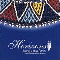 Horizons - South African Choral Music I