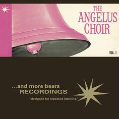The Angelus Choir, Vol. 1