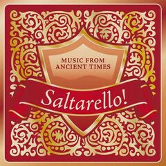 Saltarello! Music from Ancient Times