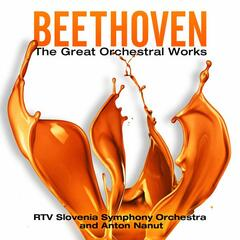 Beethoven: The Great Orchestral Works