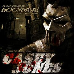 Goongala! (Music from the Motion Picture Casey Jones)