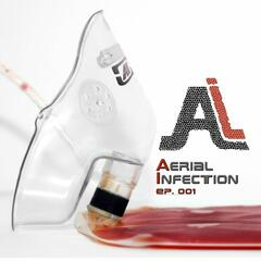Aearial Infection EP.001
