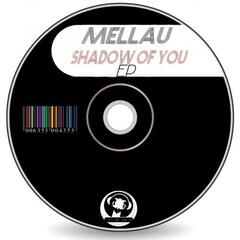 Shadow Of You EP