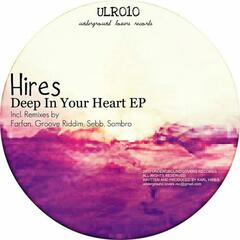 Hires - Deep In Your Heart EP