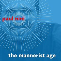 The Mannerist Age