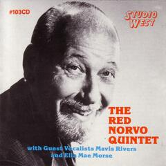 The Red Norvo Quintet With Guest VocalistsMavis Rivers And Ella Mae Morse