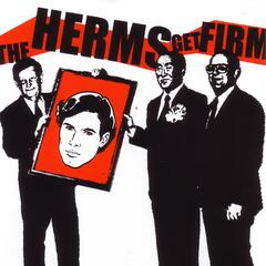 The Herms Get Firm