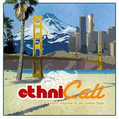 EthniCali: Music Inspired by the Golden State