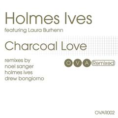 Charcoal Love: The Remixes