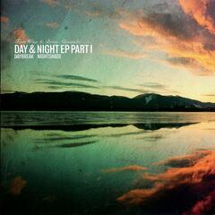 Day & Night EP Part I