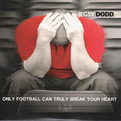 Only Football Can Truly Break Your Heart