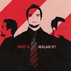 Who Is Malan D?