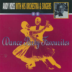 Andy Ross with his Orchestra & Singers - Dance Party Favourites