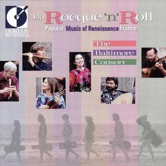 La Rocque 'n' Roll - Popular Music of Renaissance France