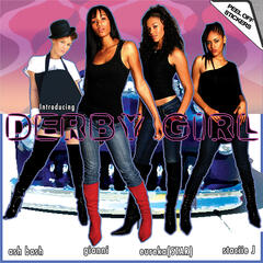 Introducing Derby Girl