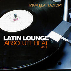 Latin Lounge - Absolute Heat Vol. 1