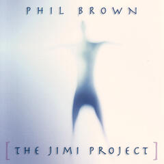 Phil Brown - The Jimi Project
