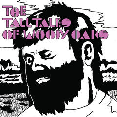 The Tall Tales of Woody Oaks