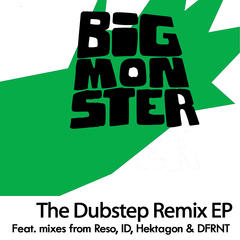Big Monster - The Dubstep Remix EP