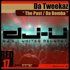 The Past / Da Bomba