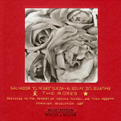 The Roses - Dedicated to the Memory of Concha Michel & Tina Modotti