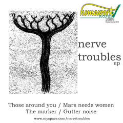 Nerve Troubles EP