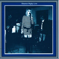 Eleanor Rigby Live