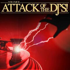 Attack of the DJ's Volume 2
