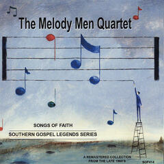 Songs of Faith - Southern Gospel Legends Series-The Melody Men Quartet