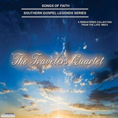 Songs of Faith - Southern Gospel Legends Series-The Travelers Quartet