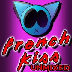 French Kiss (Unmixed)