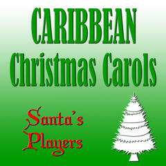 Caribbean Christmas Carols