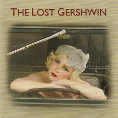 The Lost Gershwin