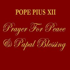 Prayer for Peace & Papal Blessing