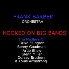 Hooked On Big Bands - The Greats