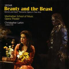 Spohr: Beauty And The Beast