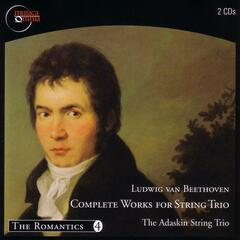 Beethoven: Complete Works For String Trio-Violin, Viola And Violoncello
