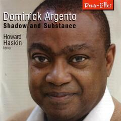 Dominick Argento: Shadow and Substance