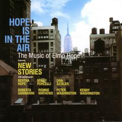 Hope Is In The Air: The Music Of Elmo Hope