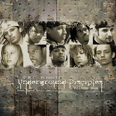 E.M.C. Presents Underground Disciples Volume One