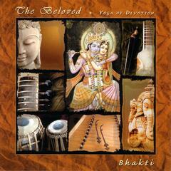The Beloved: Yoga of Devotion