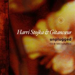 Harri Stojka & Gitancoeur Unplugged