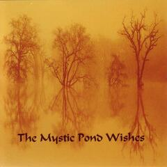 The Mystic Pond Wishes