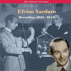 The History of Tango - The Great Violin of Tango / Elvino Vardaro - Recordings 1928-1943