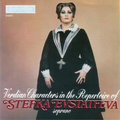 Verdian Characters in the Repertoir of Stefka Evstatieva - soprano