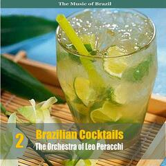The Music of Brazil: Brazilian Cocktails, Volume 2