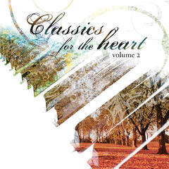 Classics for the Heart, Volume 2