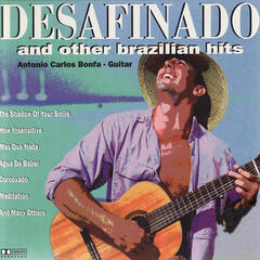Desafinado and Other Brazilian Hits